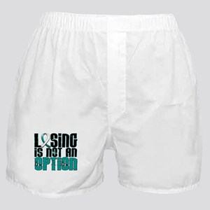 Losing Is Not An Option Cervical Cancer Boxer Shor