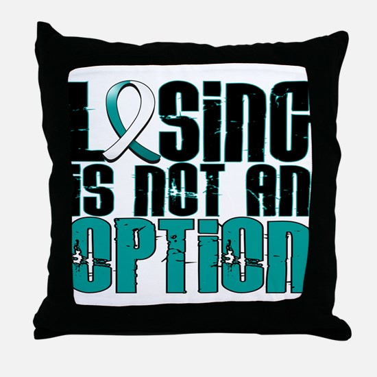 Losing Is Not An Option Cervical Cancer Throw Pill