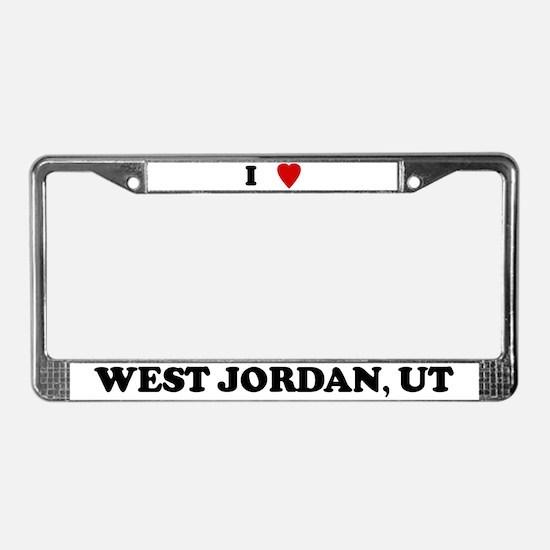 I Love West Jordan License Plate Frame