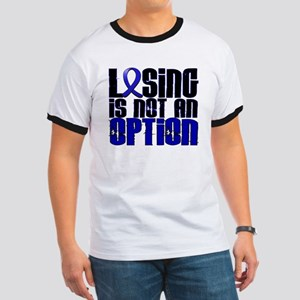 Losing Is Not An Option Colon Cancer Ringer T