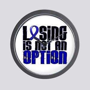 Losing Is Not An Option Colon Cancer Wall Clock