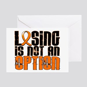 Losing Is Not An Option Leukemia Greeting Card