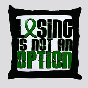 Losing Is Not An Option Liver Cancer Throw Pillow