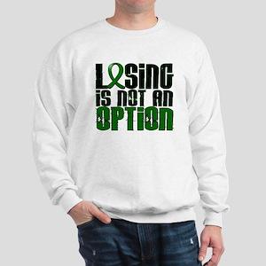 Losing Is Not An Option Liver Disease Sweatshirt