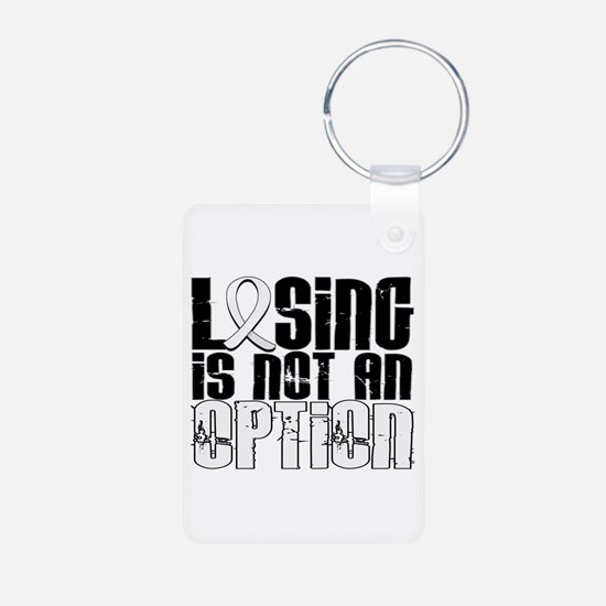 Losing Is Not An Option Lung Cancer Keychains