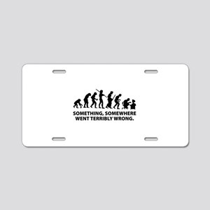 Evolution went wrong Aluminum License Plate