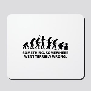 Evolution went wrong Mousepad
