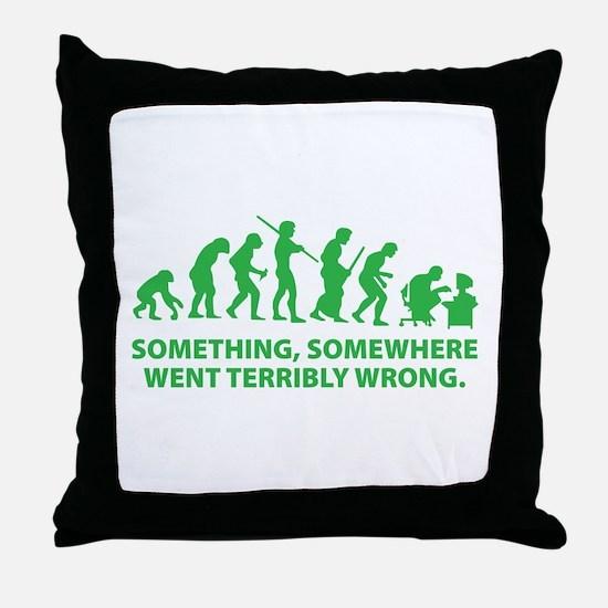 Evolution went wrong Throw Pillow