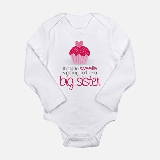 sweetie big sister Body Suit