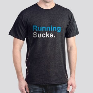 Running Sucks Men's Dark T-Shirt