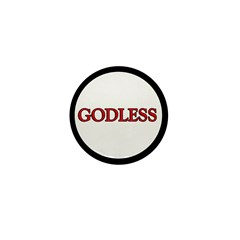 GODLESS Mini Button (10 pack)
