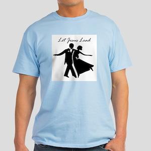 Let Jesus Lead Light T-Shirt