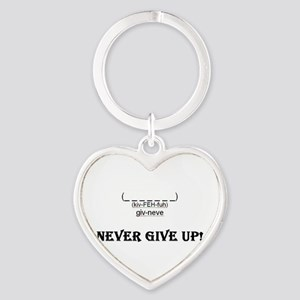 Never Give Up Keychains