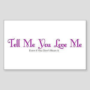 You Don't Mean It Sticker (Rectangle 10 pk)