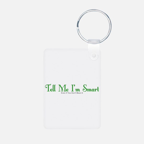 You Don't Mean It Keychains
