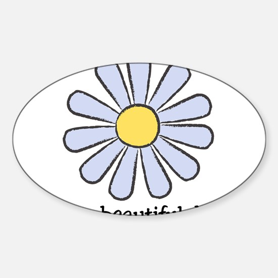 Blue Daisy - Beautiful Day Sticker (Oval)