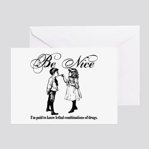 Pharmacy - Be Nice Greeting Card