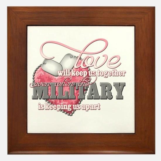 Love will keep us together Framed Tile