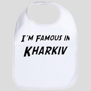 Famous in Kharkiv Bib