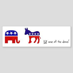 No Republicans or Democrats Sticker (Bumper)