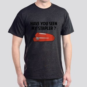 Have You Seen My Stapler Dark T-Shirt