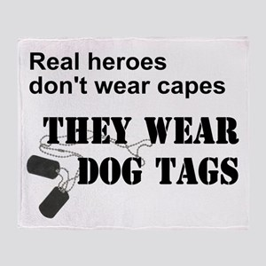 Real Heroes Don't Wear Capes Throw Blanket