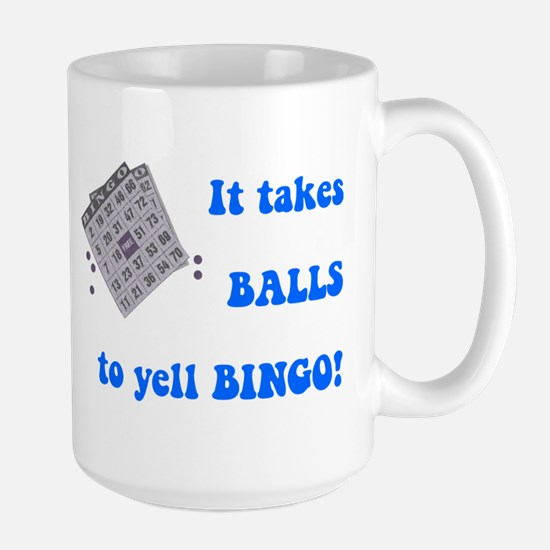 It Takes Balls To Yell Bingo Large Mug
