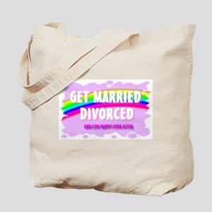 get married divorced and live Tote Bag