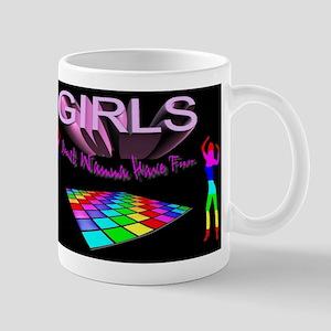 girls just wanna have fun Mug