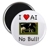 "I Love AI No Bull 2.25"" Magnet (10 pack)"