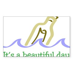 It's a Beautiful Day - Messag Sticker (Rectangle)