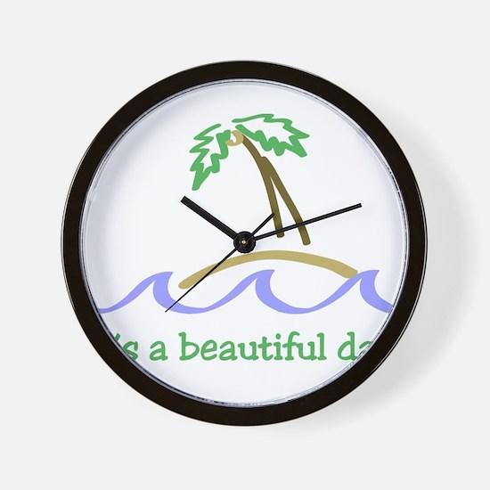 It's a Beautiful Day - Island Wall Clock