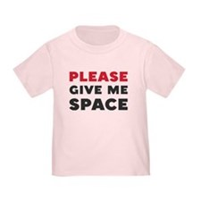 Please Give Me Space Toddler T-Shirt