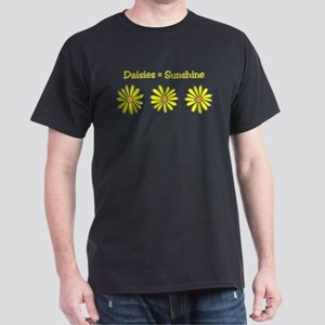 Daisies equal Sunshine! Dark T-Shirt