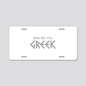 Kiss Me, I'm Greek Aluminum License Plate