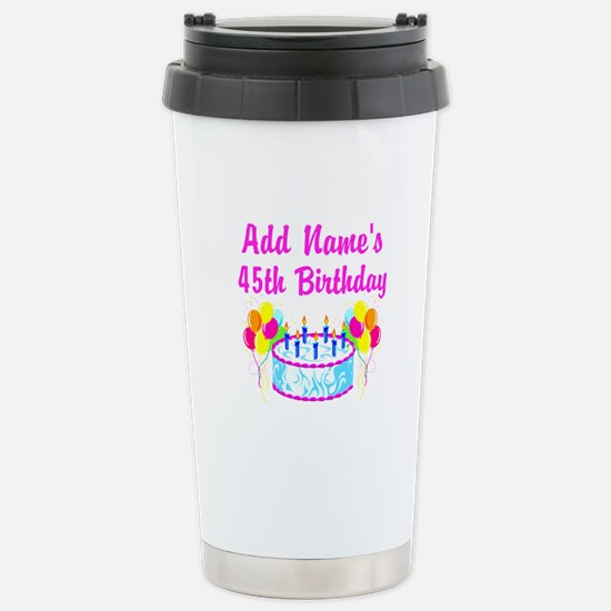 PERSONALIZED 45 YR OLD Stainless Steel Travel Mug