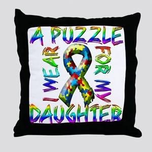 I Wear A Puzzle for my Daught Throw Pillow