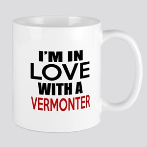 I Am In Love With Vermonter 11 oz Ceramic Mug