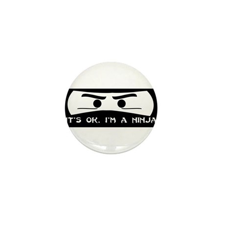 NINJA SHIRT IT'S OK I'M A NIN Mini Button (10 pack