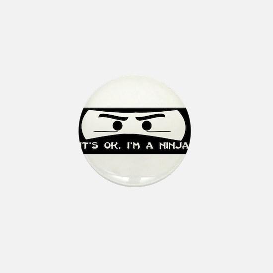 NINJA SHIRT IT'S OK I'M A NIN Mini Button