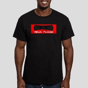 NINJA PLEASE SHIRT NINJA GEAR Men's Fitted T-Shirt
