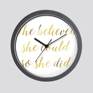She Believed She Could So She Did Gradu Wall Clock