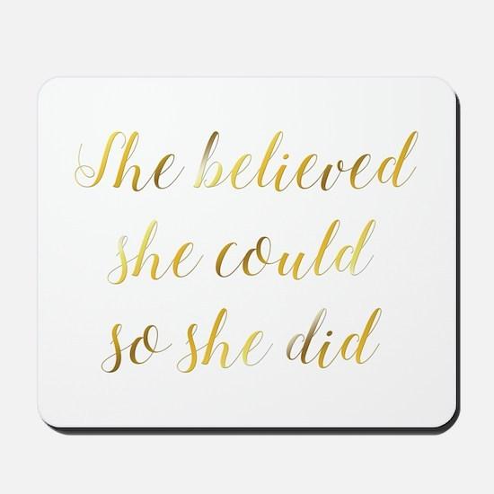 She Believed She Could So She Did Gradua Mousepad