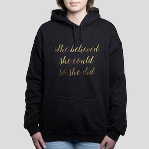 She Believed She Could So She Did Gradu Sweatshirt