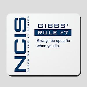 NCIS Gibbs' Rule #7 Mousepad