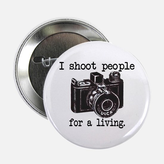 """I Shoot People 2.25"""" Button"""