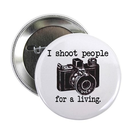 """I Shoot People 2.25"""" Button (10 pack)"""