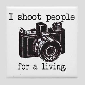 I Shoot People Tile Coaster