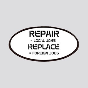 Repair = local jobs. Replace Patches