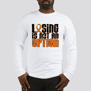 Losing Is Not An Option MS Long Sleeve T-Shirt